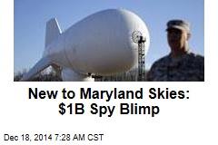 new-to-maryland-skies-1b-spy-blimp