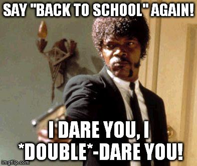 Say-Back-To-School-1.jpg